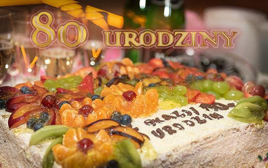 Zabezpieczony: 80 – Te Urodziny – 100 LAT